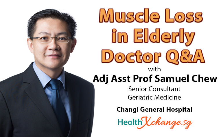 ​​Muscle Loss in Elderly - Doctor Q&A