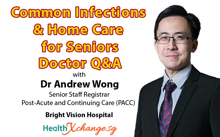 Common Elderly Infections and Home Care for Seniors - Doctor Q&A