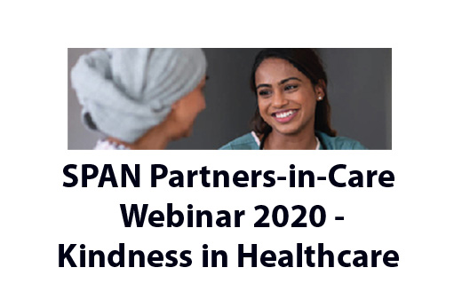 Kindness in Healthcare - SPAN (SingHealth Patient Advocacy Network) Partners-in-Care Webinar 2020