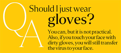 Coronavirus: wearing gloves is not practical.